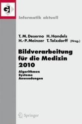 [Bildverarbeitung f�r die Medizin 2010]